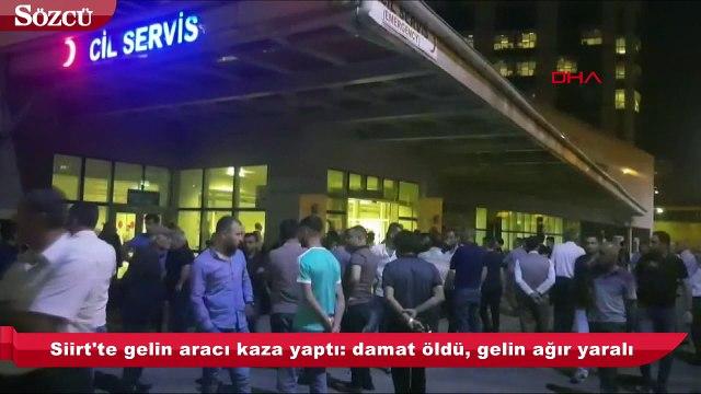 Siirt'te gelin aracı kaza yaptı