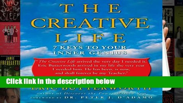 [P.D.F] d.o.w.n.l.o.a.d The Creative Life: Seven Keys To Your Inner Genius: 7 Keys to Your Inner