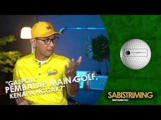 """#MainGolfYuk """"Gazpoll:  pembalap main golf, kenapa nggak?"""""""