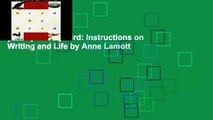 [P.D.F] Bird by Bird: Instructions on Writing and Life by Anne Lamott