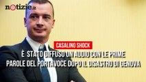"""L'audio di Casalino dopo il crollo del Ponte Morandi """" Mi è saltato ferragosto""""   Notizie.it"""