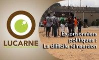 Ex-prisonniers politiques : la difficile réinsertion