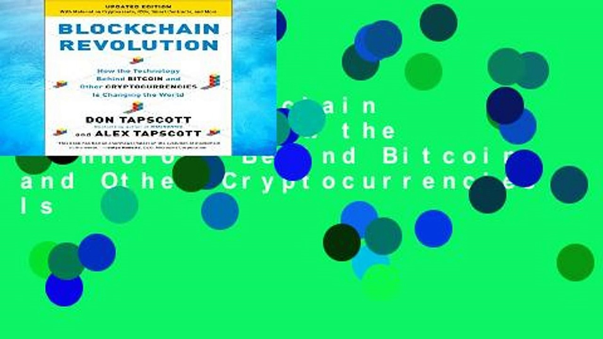 [P.D.F] Blockchain Revolution: How the Technology Behind Bitcoin and Other Cryptocurrencies Is