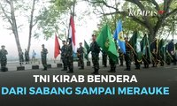 Peringati HUT, TNI Kirab Bendera dari Sabang Sampai Merauke