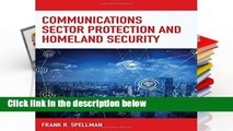 [P.D.F] Communications Sector Protection and Homeland Security (Homeland Security Series) by Frank