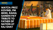 Watch: Prez Kovind, PM Modi, Rahul Gandhi pay tribute to Father of Nation at Raj Ghat