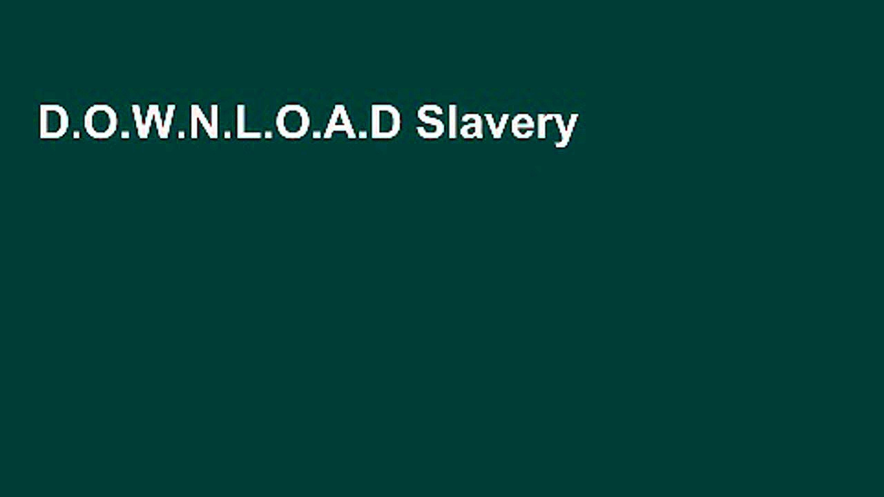 D.O.W.N.L.O.A.D Slavery and American Economic Development (Walter Lynwood Fleming Lectures in