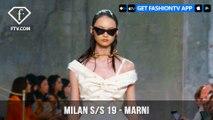 Milan Fashion Week Spring/Summer 2019 - Marni   FashionTV   FTV