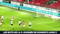 Tous les buts de la 9ème journée de Domino's Ligue 2
