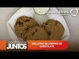 Galletas de chispas de chocolate / ¿Cómo preparar galletas de chispas de chocolate