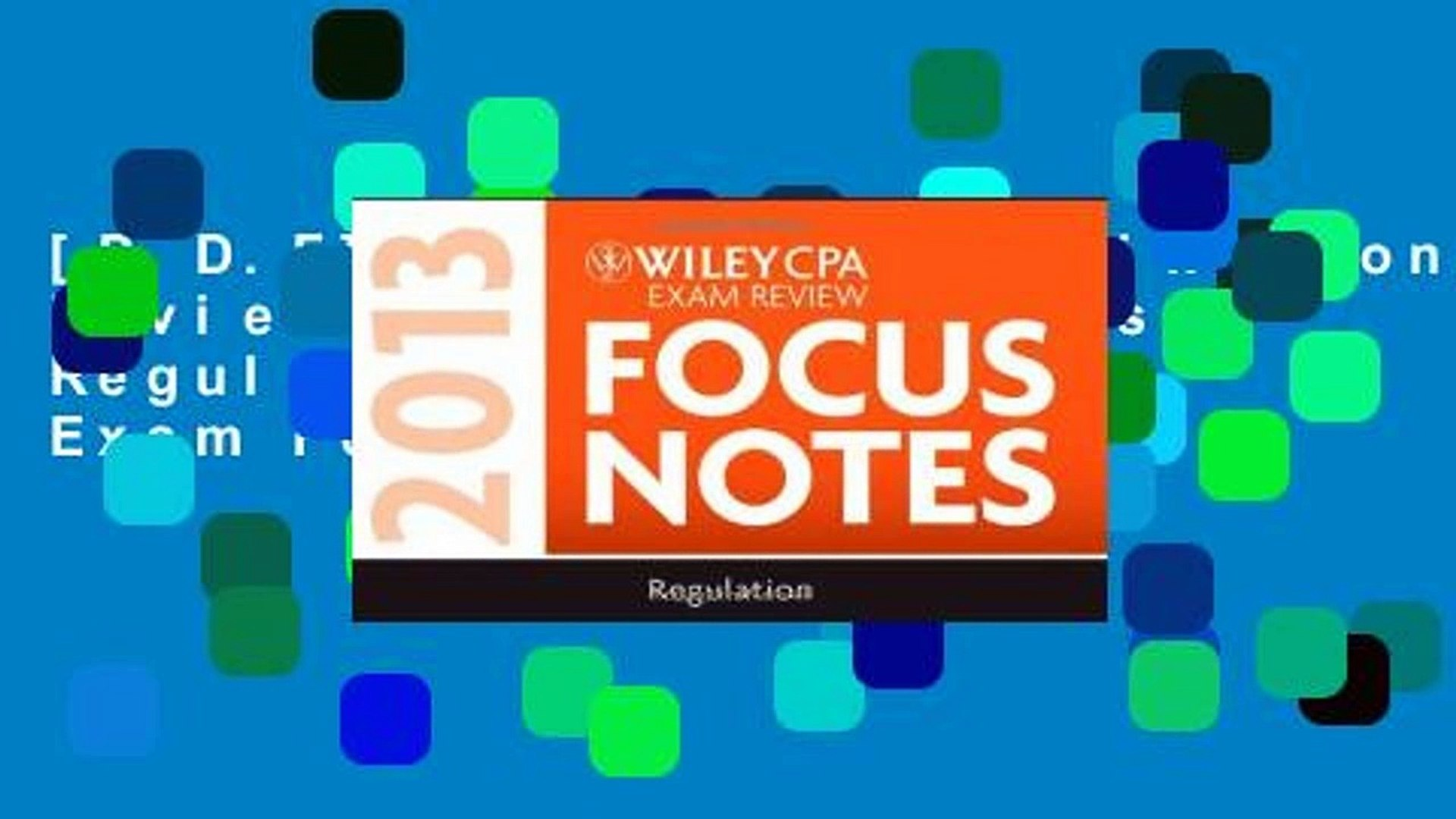 [P.D.F] Wiley CPA Examination Review 2013 Focus Notes: Regulation (Wiley Cpa Exam Focusnotes 2013)