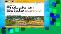 F.R.E.E [D.O.W.N.L.O.A.D] How to Probate an Estate in California by Julia Nissley