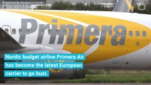 Nordic Budget Airline Primera Air Has Collapsed — Another Blow For the Struggling Sector