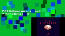 P.D.F Collected Works: Volume 2: 1 (Lenin Collected Works)
