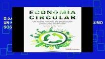 D.o.w.n.l.o.a.d E.b.o.ok ECONOMIA CIRCULAR. UN NUEVO MODELO DE PRODUCCION Y CONSUMO SOSTENIBLE