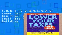 F.R.E.E [D.O.W.N.L.O.A.D] Lower Your Taxes - Big Time! 2019-2020: Small Business Wealth Building