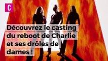 Le casting du nouveau Charlie et ses Drôles de Dames