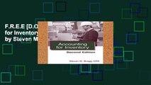 F.R.E.E [D.O.W.N.L.O.A.D] Accounting for Inventory: Second Edition by Steven M. Bragg