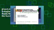 [P.D.F] Financial Intelligence for Entrepreneurs: What You Really Need to Know About the Numbers