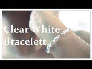 Jewelizara: Clear Bracelet (Stop Motion)