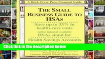 F.R.E.E [D.O.W.N.L.O.A.D] Small Business Guide to HSAs: A Breakthrough in Health Care for