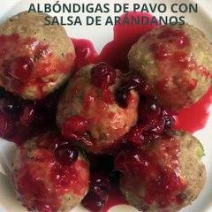 Albóndigas de pavo con salsa de arándanos