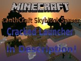 CanthCraft Skyblock Server 1.6.2! Cracked Launcher Download Link Available!