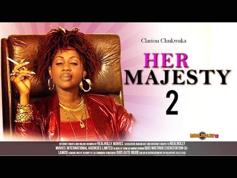 Her Majesty 2 - Nigerian Nollywood Movies