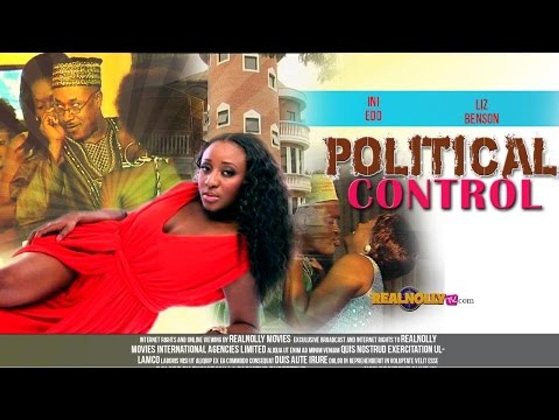 Political Control 1  - Nigerian Nollywood Movies