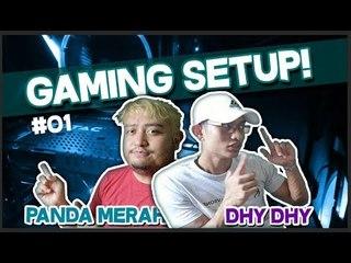 GAMING YOUTUBER SETUP | PandaMerah & DhyDhy (Bhg. 1)
