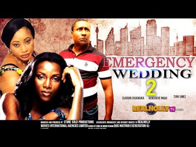 Emergency Wedding 2 - Nigerian Nollywood Movies