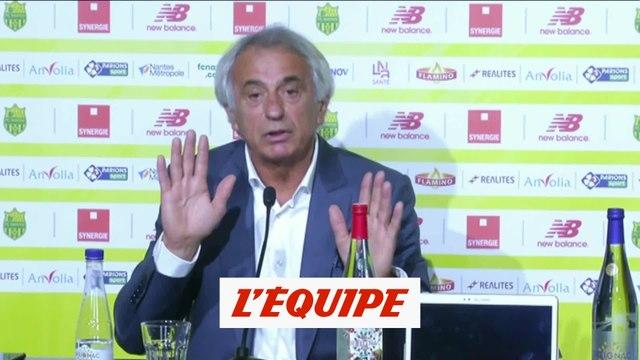 Halilhodzic «Vahid, il n'est pas trop comme ça» - Foot - L1 - Nantes