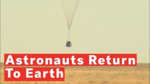 Watch Moment NASA Astronauts Touchdown On Earth After 197 Days In Space