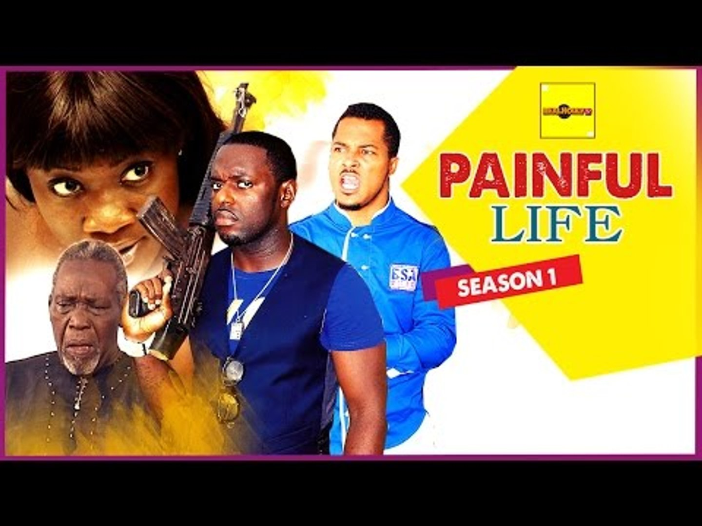Painful Life 1 - Nigerian Nollywood Movies