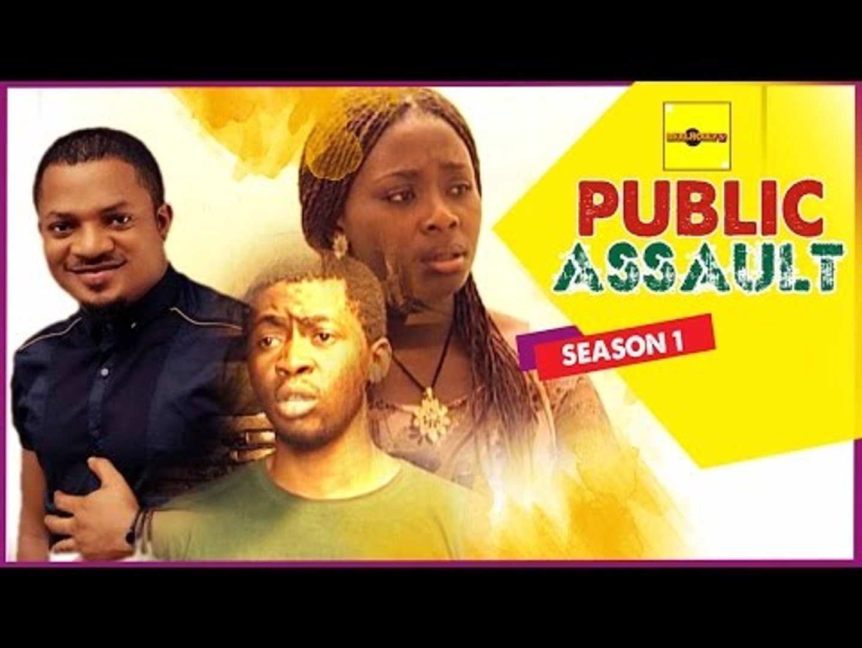 Public Assault 1 - Nigerian Nollywood Movies