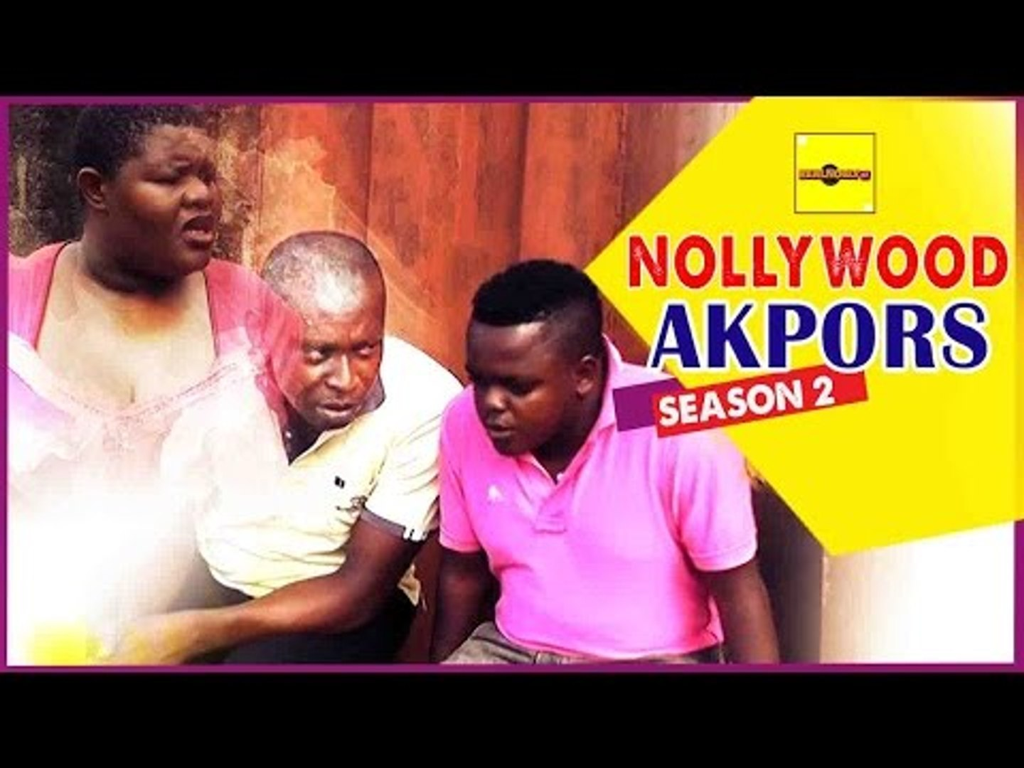 Nigerian Nollywood Movies - Nollywood Akpors 2
