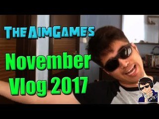 TheAimGames November 2017 - Fixing My Upload Schedule