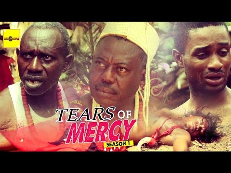 Nigerian Nollywood Movies - Tears Of Mercy