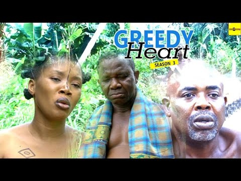 Nigerian Nollywood Movies - Greedy Heart 3