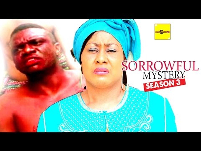 Latest Nollywood Movies - Sorrowful Mystery 3