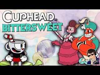 BITTERSWEET!!! - Cuphead Expert Mode Gameplay - Funny Highlights