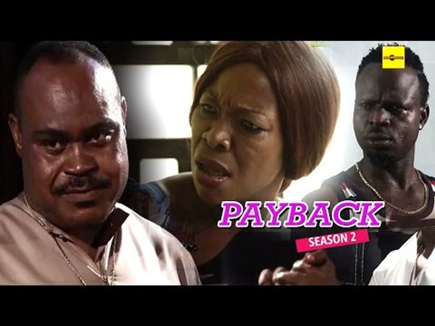 Nigerian Nollywood Movies - Pay Back 2
