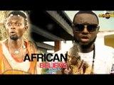 Nigerian Nollywood Movies African Believe 3