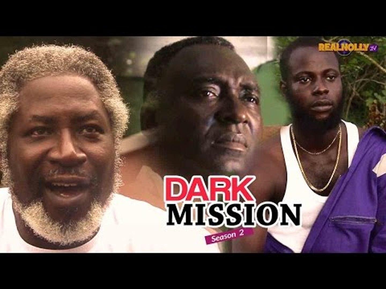 Nigerian Nollywood Movies - Dark Mission 2