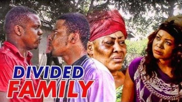 DIVIDED FAMILY 1 (KEN ERICS) - LATEST 2017 NIGERIAN NOLLYWOOD MOVIES