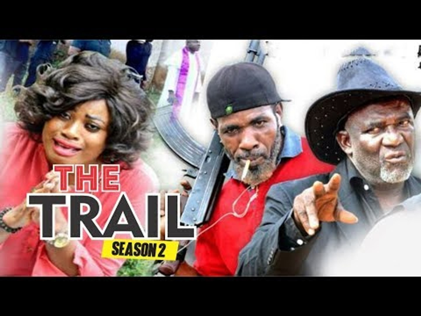 THE TRIAL 2 - NIGERIAN NOLLYWOOD MOVIES