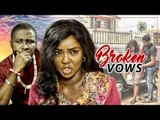 BROKEN VOWS 1 (CHIOMA CHUKWUKA) - LATEST 2017 NIGERIAN NOLLYWOOD MOVIES