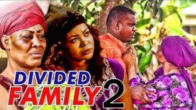 DIVIDED FAMILY 2 (KEN ERICS) - LATEST 2017 NIGERIAN NOLLYWOOD MOVIES