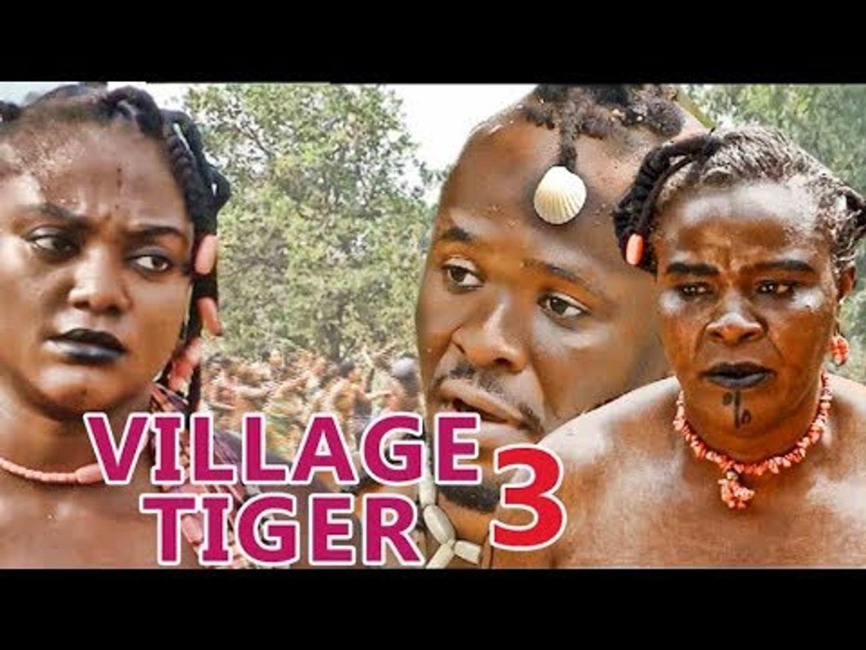 VILLAGE TIGER 3 - LATEST 2017 NIGERIAN NOLLYWOOD MOVIES | YOUTUBE MOVIES