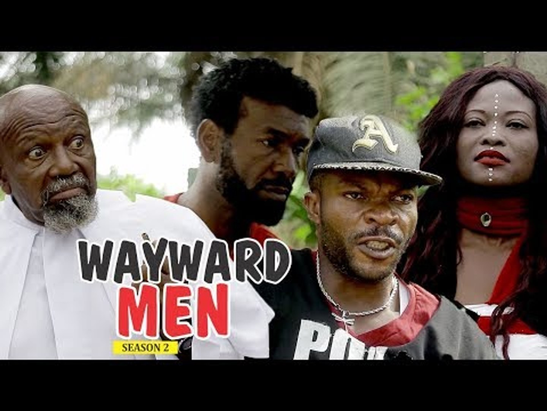 WAYWARD MEN 2 - NIGERIAN NOLLYWOOD MOVIES
